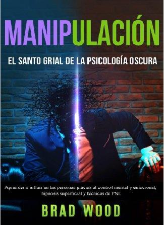 Descargar Manipulación: El Santo Grial De La Psicología ...