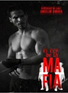 Descargar EL Rey De La Mafia   Jacqueline Amaya 2019 ...