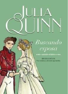 Descargar Buscando Esposa (Bridgerton 8) - Julia Quinn ...